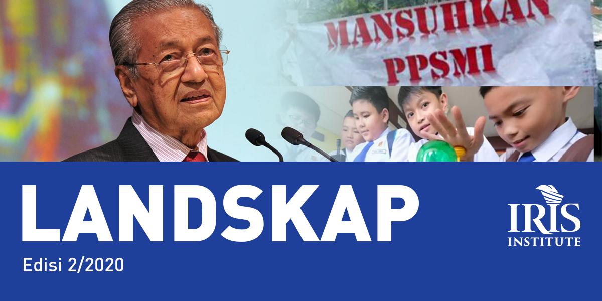"""Dasar dan Halatuju Pendidikan Tun Mahathir: """"Menginggeriskan sistem Pendidikan Kebangsaan"""""""