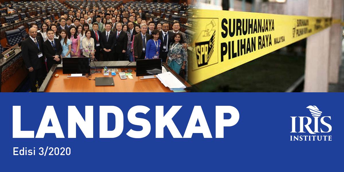 Reformasi Parlimen & Sistem Pilihan Raya: Pengukuhan Agenda Demokrasi Liberal di Malaysia